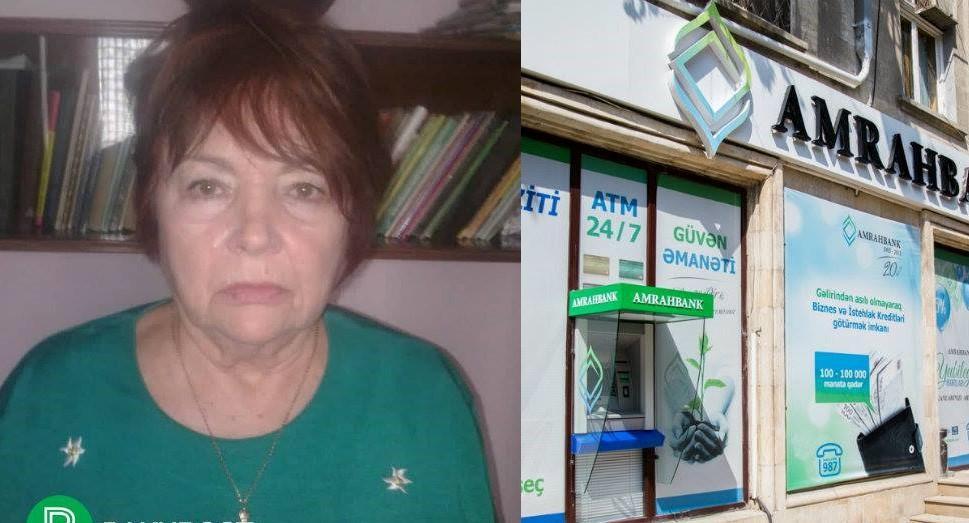 """""""Amrah Bank""""da 79 yaşlı qadının pullarını mənimsəyənlər cəzasız qalıb - Filial müdiri də azadlığa buraxılacaq?"""